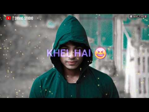 dil-lena-khel-whatsapp-status black-screen imovie-lyrics green-screen-status avee-player-song-status