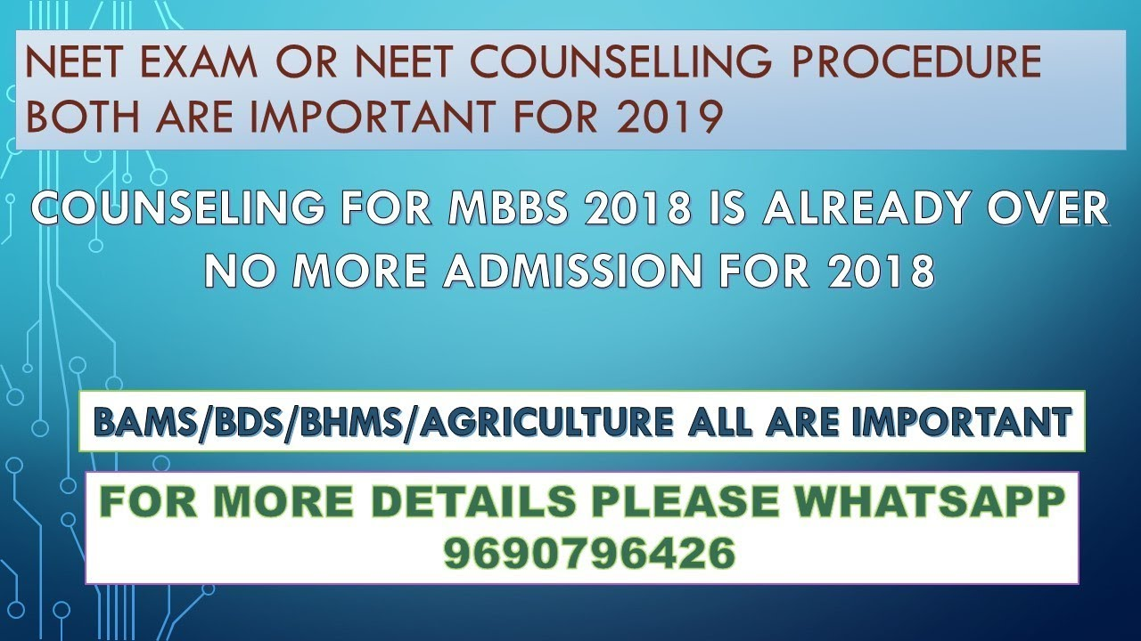 Neet Ug Counselling 2019 exam or counseling both are important tip how to  score good marks in neet