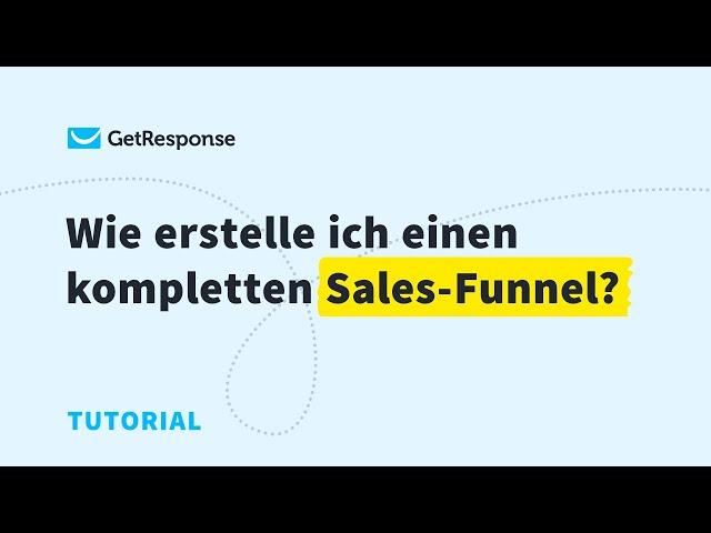 Wie erstelle ich einen kompletten Sales-Funnel?