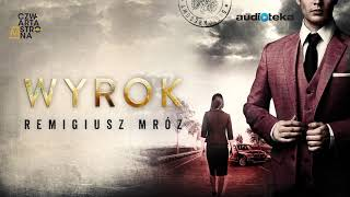 "Remigiusz Mróz ""Wyrok"" | audiobook"
