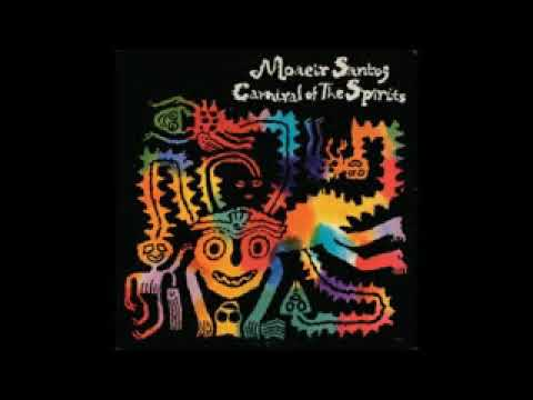 Moacir Santos - Carnival Of The Spirits - 1975 - Full Album