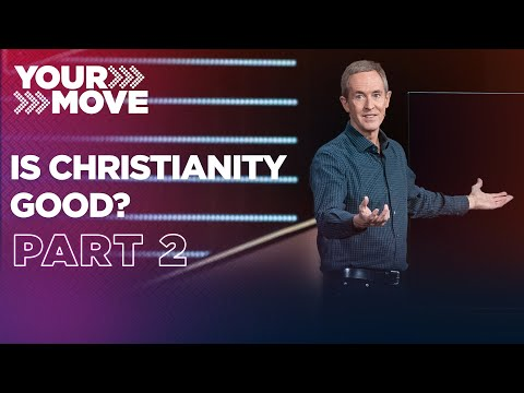 """Is Christianity Good? • Part 2 
