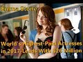 Emma Stone  World s Highest Paid Actresses in 2017  Leads With  26 Million