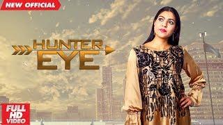 HUNTER EYE (Full ) | M BOBBY | New Punjabi Songs 2018 | AMAR AUDIO