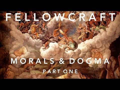 Morals and Dogma - The Fellowcraft,  Part 1