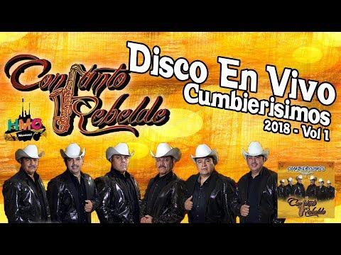 Conjunto Rebelde - Disco en Vivo 2018 || Cumbierisimos || CD Completo