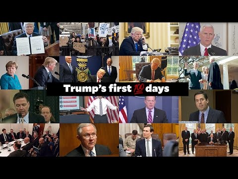 Trump's First 100 Days in 100 Seconds