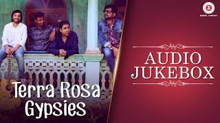 Terra Rosa – Audio Jukebox | Terra Rosa Gypsies