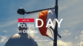 The Polish Day in Ottawa, May 3, 2017
