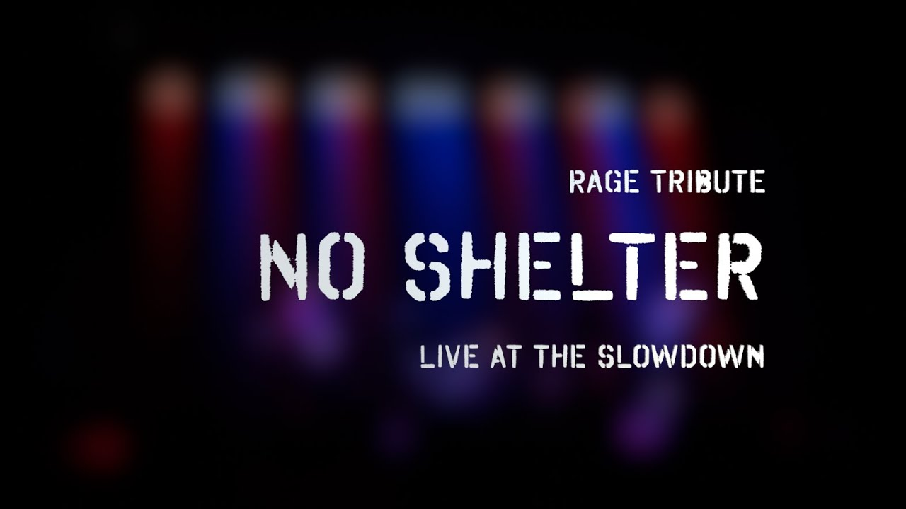 no shelter rage against the machine
