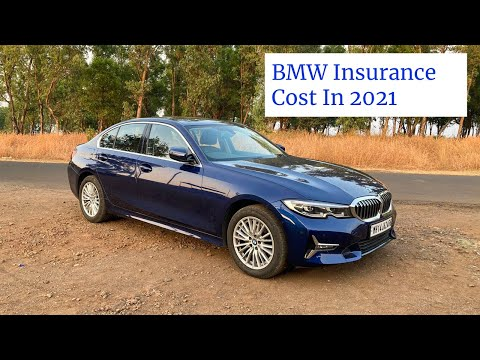 BMW 3 Series Insurance Cost In 2021