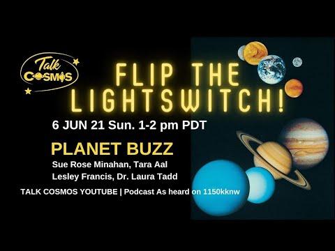 TALK COSMOS 06 Jun 21: Flip the Lightswitch!