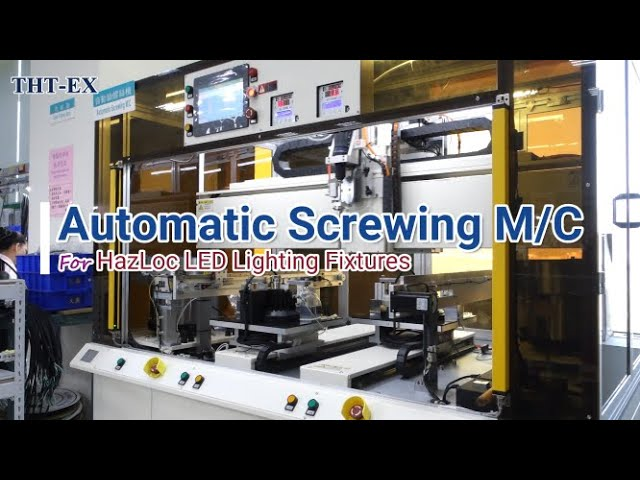 Improve Production Capacity & Precision for Hazardous Location Lighting - Automatic Screwing Machine