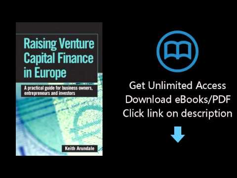 Download Raising Venture Capital Finance in Europe: A Practical Guide for Business Owners, Entre PDF
