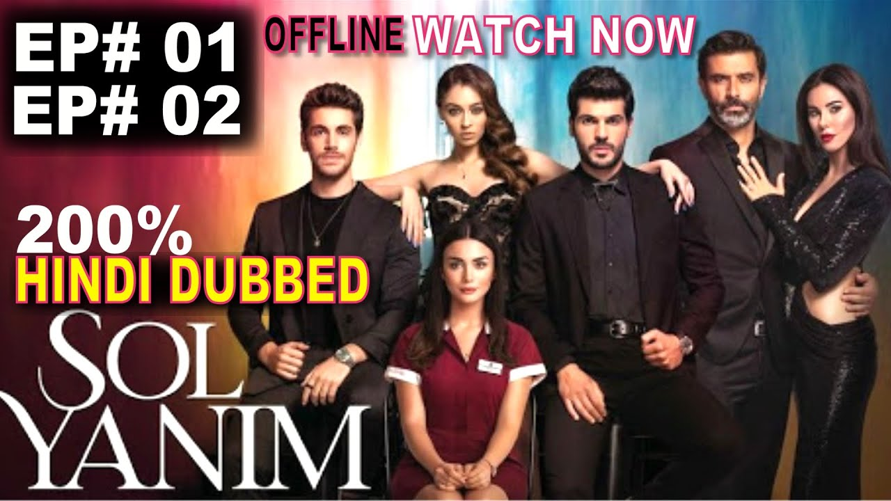Download Sol Yanim (My Left Side) Episode 2 In Hindi Dubbed |  Sol Yanım Episode 1 In Hindi Dubbed