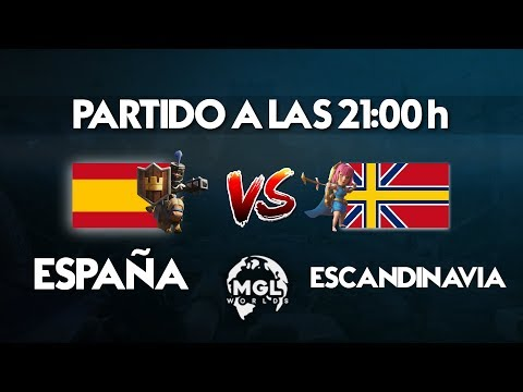 ESPAÑA VS ESCANDINAVIA | MGL WORLDS | Clash Royale