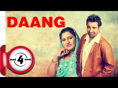 DAANG - DHARAMPREET & SUDESH KUMARI || New Punjabi Songs 2017 || MAD4MUSIC