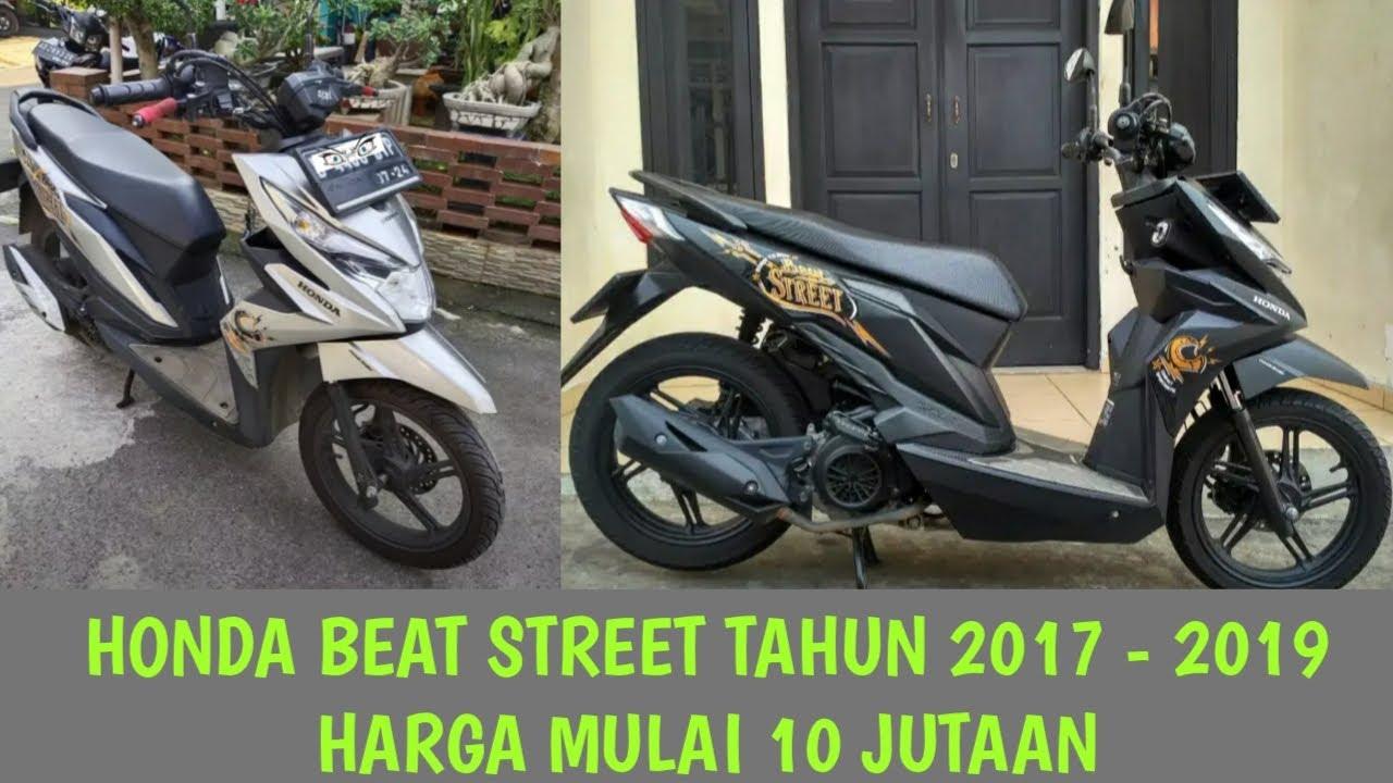 Harga Motor Bekas Honda Beat Street Tahun 2017 2019 Harga Mulai 10 Jutaan Youtube
