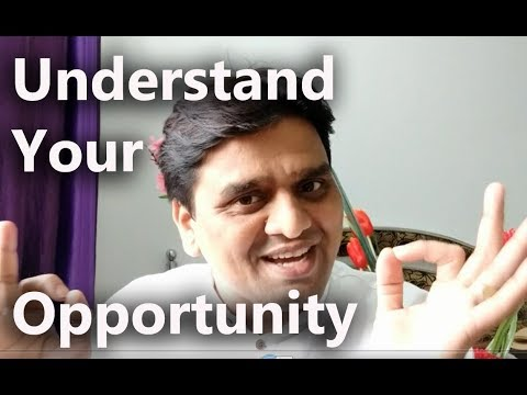 Understand Your Opportunity - The Powerful Story