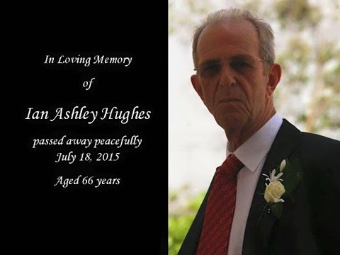 Ian Ashley Hughes. Funeral Service 28th July 2015