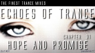 ► A Trance Impact - Echoes of Hope & Promise - FINALE 2013/2014 __ Uplifting Trance Mix {EoT #31}