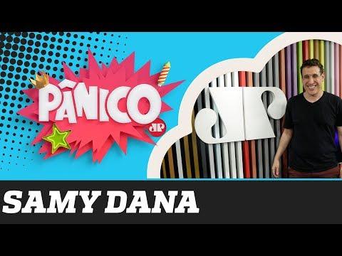Samy Dana - Pânico - 17/09/19