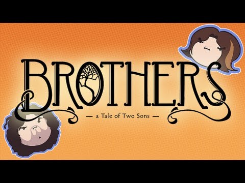 Brothers: A Tale of Two Sons - Game Grumps