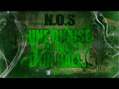 Youtube: N.O.S – Une Chaise Au Fond D'un Hall