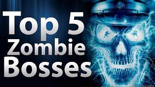 TOP 5 Zombie Bosses in