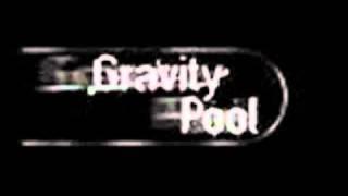 Gravity Pool- Reach