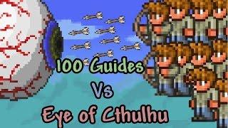 [Terraria] 100 Guides vs Eye of Cthulhu