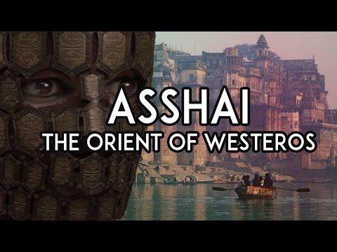 Asshai: The Orient of Westeros
