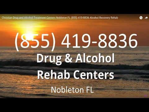 Christian Drug and Alcohol Treatment Centers Nobleton FL (855) 419-8836 Alcohol Recovery Rehab