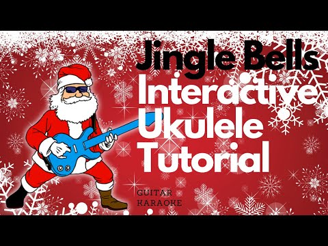 Learn to play Jingle Bells by Traditional Christmas Music with Ukulele Karaoke