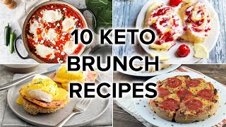 10 Keto Brunch Recipes for Weekends and Get-togethers