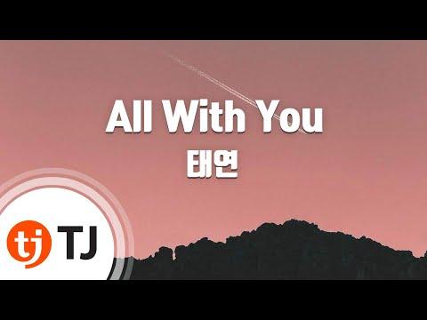 [TJ노래방] All With You(달의연인-보보경심려OST) - 태연(TaeYeon) / TJ Karaoke