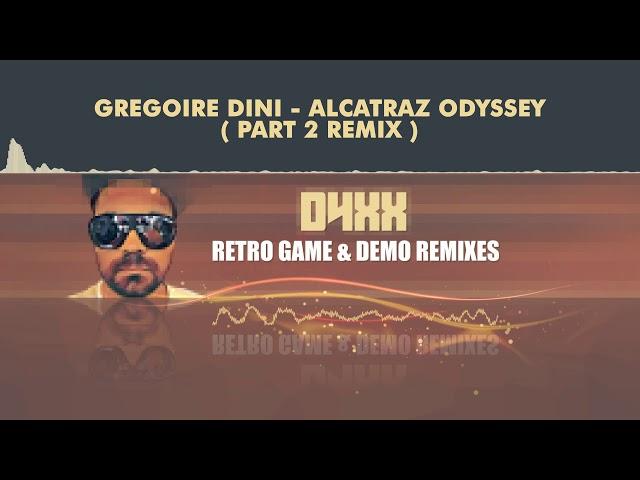Greoire Dini - Alcatraz Odyssey Part 2 (Remix) [HQ]
