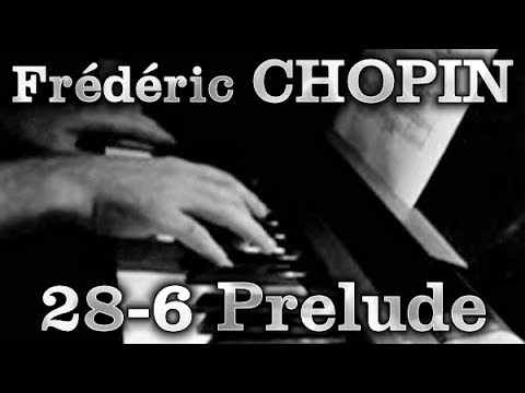 Frédéric CHOPIN: Op. 28, No. 6 (Prelude) [v01]