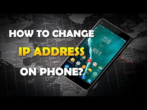 How To Change IP Address On Android / IPhone?