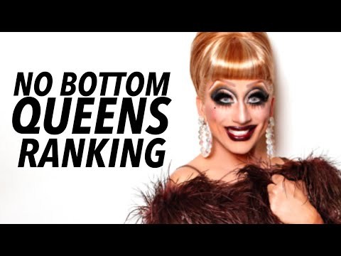DRAG RACE NO BOTTOM QUEENS RANKING