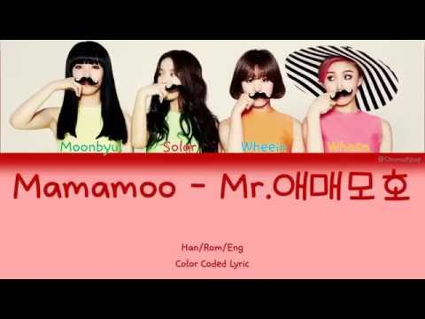 Free download lagu Mp3 Mamamoo - Mr.애매모호 color coded lyric [Han/Rom/Eng] | by OmmoKpop terbaru 2020