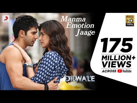 Manma Emotion Jaage  Dilwale  Varun Dhawan  Kriti Sanon  Party Anthem of 2016