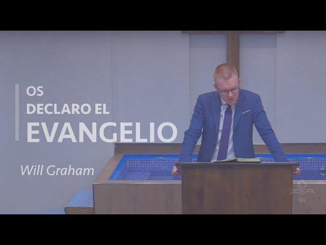 Os declaro el Evangelio - Will Graham