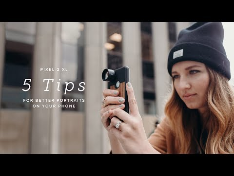 Google Pixel 2 Camera | Five Tips For Shooting Better Portraits