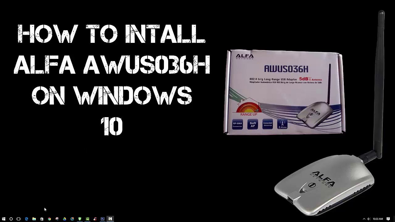 How to Install ALFA AWUS036H on Windows 10 - Dephace