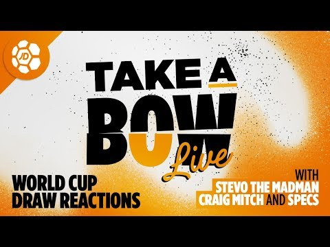 World Cup 2018 Draw Reaction Featuring Specs - Take a Bow Special