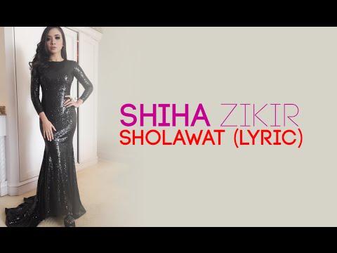 Shiha Zikir - Sholawat + lyric (Suara merdu banget)