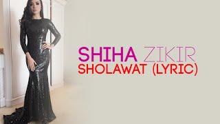 Video Shiha Zikir - Sholawat + lyric (Suara merdu banget) download MP3, 3GP, MP4, WEBM, AVI, FLV Agustus 2017