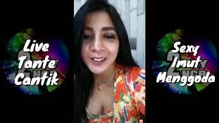 Tante Adel Live nya Hot Banget..Sampe Belahan Keliatan 🤤🤤😘