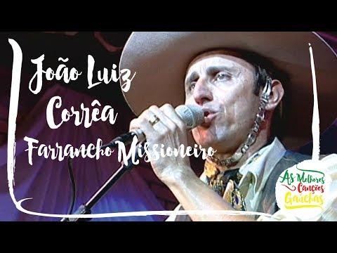 31a8e57eeba7f Farrancho Missioneiro - João Luiz Corrêa - Cifra Club